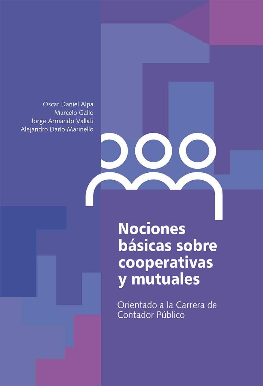 Nociones básicas sobre cooperativas y mutuales. Orientado a la Carrera de Contador Público
