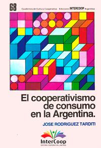 El cooperativismo de consumo en la Argentina – A través de los 50 años de la FACC