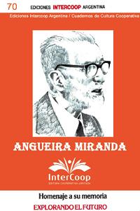 """Angueira Miranda – Homenaje a su memoria """"explorando el futuro"""""""