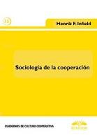 Sociología de la cooperación: guía para el estudio de la experimentación social cooperativa