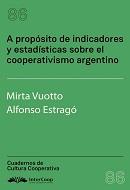 A propósito de indicadores y estadísticas sobre el cooperativismo argentino